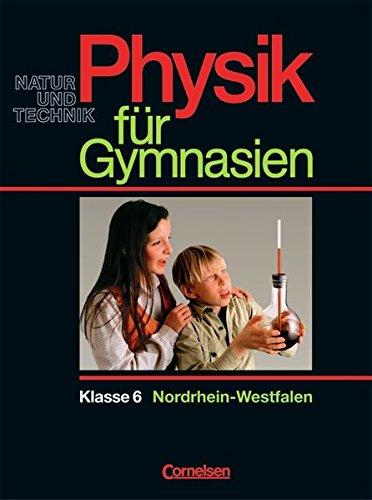 9783464033548: Physik für Gymnasien. 6. Schuljahr NRW. Neue Ausgabe