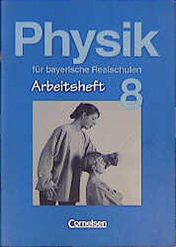 9783464034989: Physik für bayerische Realschulen, 8. Jahrgangsstufe