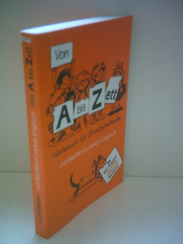9783464037164: Von A bis Zett. Wörterbuch für Grundschulkinder