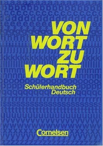Von Wort zu Wort Schülerhandbuch Deutsch