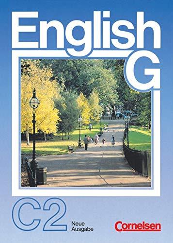 9783464052563: English G. Neue Ausgabe C 2: Für das 8. Schuljahr an Schulen mit Englisch als 2. Fremdsprache