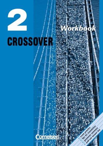 9783464063781: Crossover 2. Workbook. 12./13. Klasse. New Edition: Ein Lehrwerk für berufliche Gymnasien