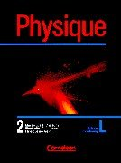 9783464064450: Physique. Edition Luxembourg 2. Schülerbuch.