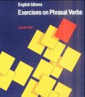 9783464075753: English Idioms. 5th Edition. Exercises on Phrasal Verbs. (Lernmaterialien)