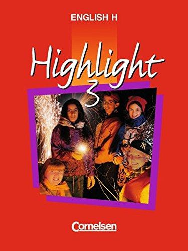 English H/Highlight - Allgemeine Ausgabe: English H, Highlight, Bd.3, 7. Schuljahr : 7. Schuljahr. Mit Arbeitsmitteln - Roderick Cox, Raymond Williams