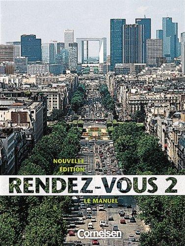 9783464079072: Rendez-vous, Nouvelle Edition, Tl.2, Le Manuel, m. Vocabulaire