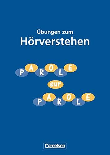 9783464079386: Parole sur parole. Inkl. Cassette. Übungen zum Hörverstehen. (Lernmaterialien)