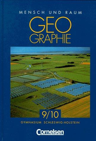 9783464081938: Geographie, Ausgabe Gymnasium Schleswig-Holstein, 9./10. Schuljahr