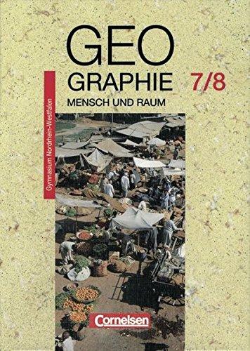 9783464082164: Geographie 7/8. Gymnasium. Nordrhein-Westfalen