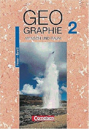 9783464082584: Mensch und Raum - Geographie Hessen: Band 2: 7./8. Schuljahr - Schülerbuch