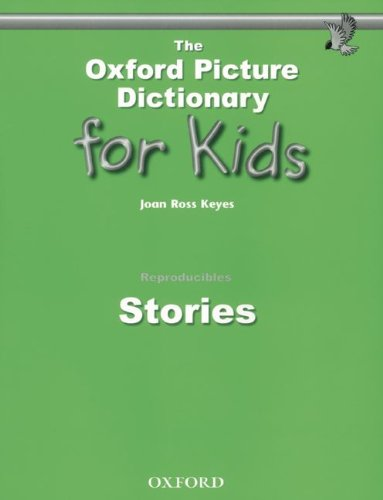 9783464100776: The Oxford Picture Dictionary for Kids: Reproducibles: Stories