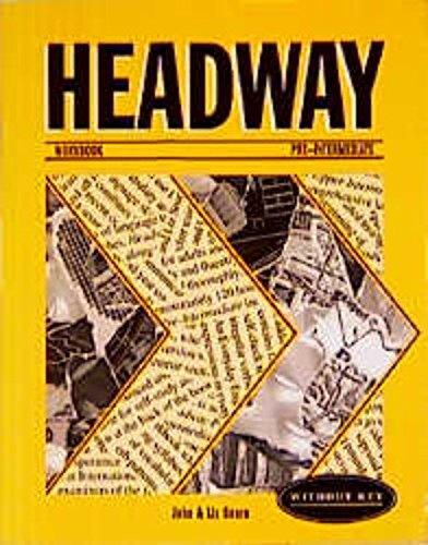 Headway, Pre-Intermediate, Workbook, without Key (9783464101636) by John Soars; Liz Soars