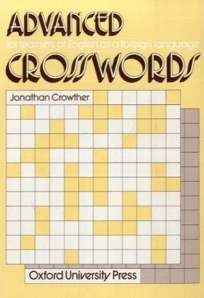 9783464102381: Crosswords. Advanced: For learners of English as a foreign language. Ca. 2000 Vokabeln