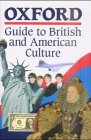 9783464109304: Oxford Guide to British and American Culture. For Learners of English. (Lernmaterialien)