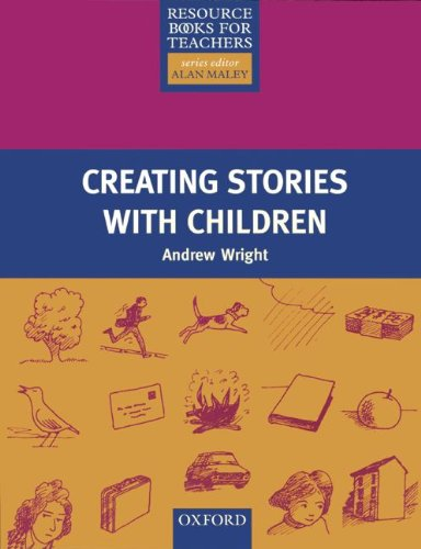 9783464114780: [Creating Stories with Children] [by: Andrew Wright]