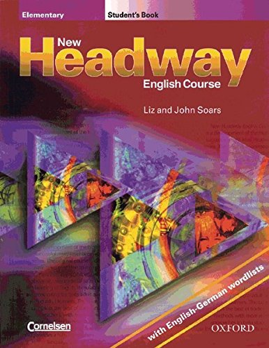 9783464118252: New Headway English Course, Elementary, Student's Book, w. English-German wordlists