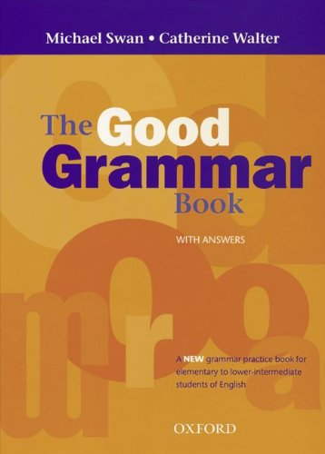9783464118818: The Good Grammar Book. With Answers: A New grammar practice book for elementary to lower intermediate students of English