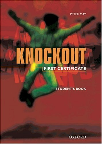 9783464119549: Knockout, First Certificate, Student's Book