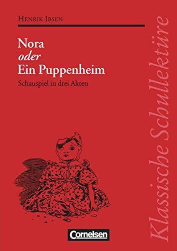 9783464121108: Nora. Mit Materialien: Schauspiel in drei Akten. Text - Erläuterungen - Materialien. Empfohlen für das 10.-13. Schuljahr