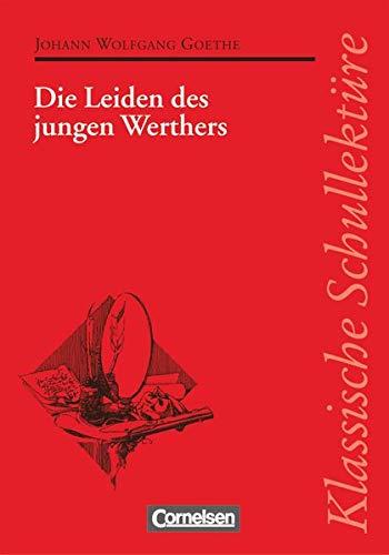 9783464121184: Klassische Schullektüre, Die Leiden des jungen Werthers