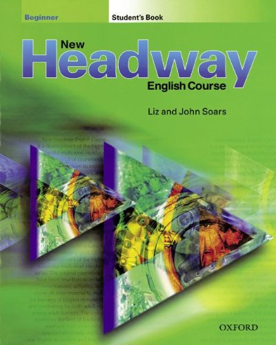9783464121566: New Headway. Beginner. Student's Book: English Course