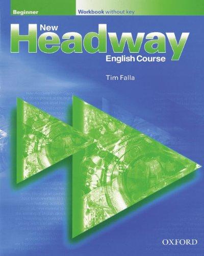 9783464121627: New Headway. Beginner. Workbook without key. (Lernmaterialien)