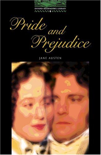 9783464123799: Oxford Bookworms Library: 10. Schuljahr, Stufe 3 - Pride and Prejudice - Bisherige Ausgabe: Reader