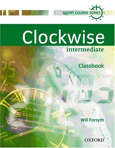 9783464124130: Clockwise. Intermediate. Classbook. A multi-level short course in general English. (Lernmaterialien)
