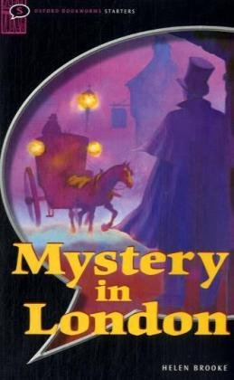 9783464126769: [Oxford Bookworms Library: Starter: Mystery in London] (By: Helen Brooke) [published: March, 2008]