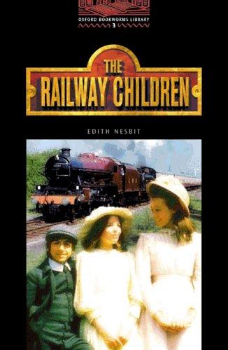 9783464127599: Oxford Bookworms Library: 8. Schuljahr, Stufe 2 - The Railway Children - Bisherige Ausgabe: Reader