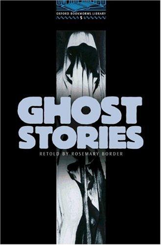 9783464127865: Oxford Bookworms Library: 10. Schuljahr, Stufe 2 - Ghost Stories - Bisherige Ausgabe: Reader