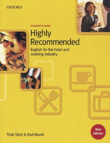 9783464128558: Highly Recommended/ New Edition/ Student's Book: English for the Hotel and Catering Industry