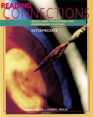 9783464130223: Reading Connections, Intermediate: Skills and Strategies for Purposeful Reading
