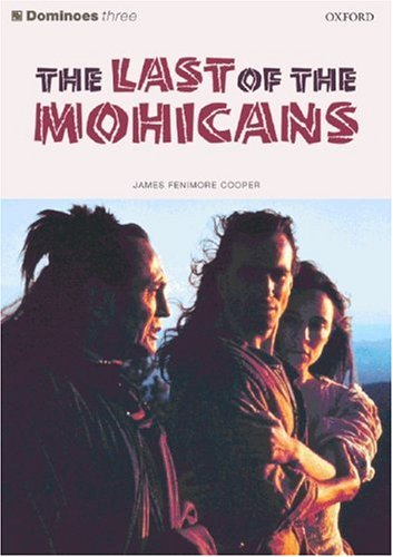 The Last of the Mohicans.: Level 3.: Cooper, James Fenimore
