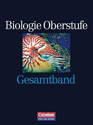9783464171509: Biologie Oberstufe, Ausgabe für Berlin, Brandenburg, Mecklenburg-Vorpommern, Thüringen, Sachsen u. Sachsen-Anhalt, Gesamtband