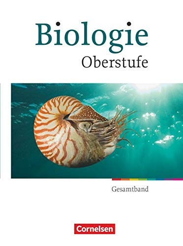 9783464171837: Biologie Oberstufe Gesamtband. Sch�lerbuch. Westiche Bundesl�nder