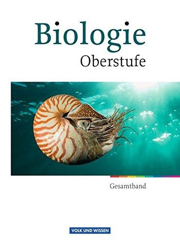 9783464171851: Biologie Oberstufe Gesamtband. Schülerbuch. Östliche Bundesländer und Berlin