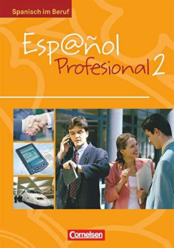 9783464200834: Espanol profesional 2. Kursbuch mit eingelegtem Lösungsheft