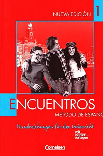 9783464201299: Encuentros Metodo de Espanol - Nueva Edicion 1 - Handreichungen für den Unter...