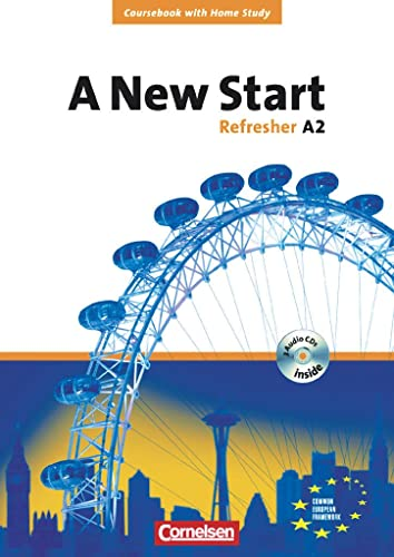 9783464202388: A New Start. Refresher A2. Neue Ausgabe. Coursebook mit Home Study Section, Home Study CD, Class CDs