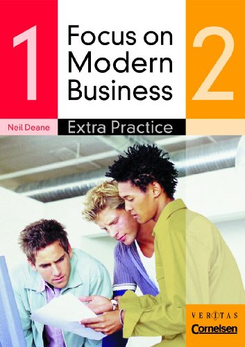 9783464202869: Focus on Modern Business - F�r alle Schulformen: Band 1/2 - Practice Book mit integriertem L�sungsschl�ssel