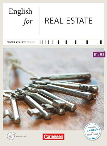9783464203408: English for Special Purposes B1-B2. English for Real Estate: Kursbuch mit CD