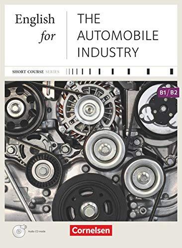 9783464203484: Short Course Series B1-B2. English for the Automobile Industry: Kursbuch mit CD. Mit Website zum Buch