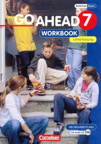 9783464204474: Go Ahead Ausgabe Realschulen in Bayern 7. Jahrgangsstufe Workbook - Lehrerfas...