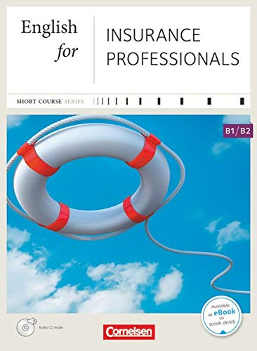 9783464204726: English for Insurance Professionals: B1-B2. Kursbuch mit CD