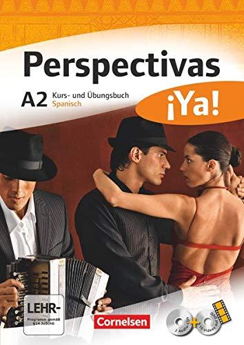 Perspectivas ¡Ya! A2. Kurs- und Arbeitsbuch mit: Sara Amann-Marín; Andrea