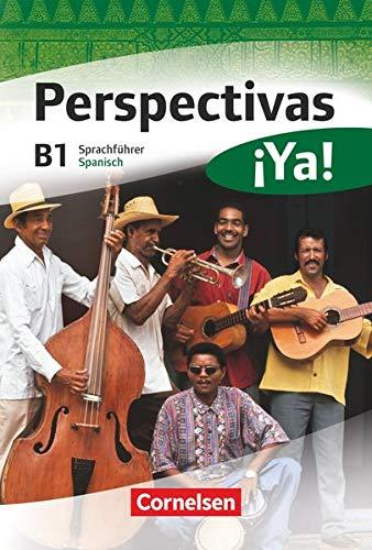 Perspectivas Ya! B1. Kurs- und Arbeitsbuch mit: Gloria Bursgens, Martin