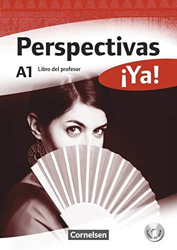 9783464204955: Perspectivas ¡Ya! A1. Libro del profesor mit Toolbox-CD-ROM