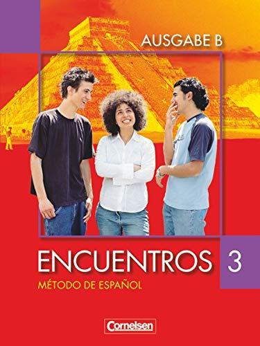 9783464205181: Encuentros Nueva Edición. Ausgabe B 3. Schülerbuch: Für das 8-jährige Gymnasium