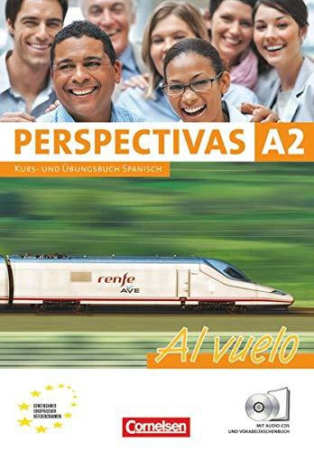 Perspectivas. Al vuelo: Kurs- und Arbeitsbuch mit: Sara Amann-Marín; Andrea